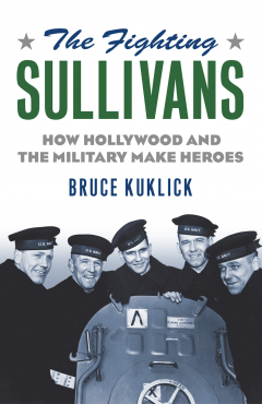 The Fighting Sullivans: How Hollywood and the Military Make Heroes