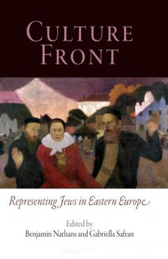 Culture Front: Representing Jews in Eastern Europe