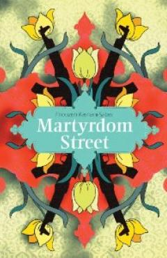 book cover, Martyrdom Street