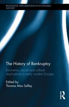 book cover, The History of Bankruptcy: Economic, Social and Cultural Implications in Early Modern Europe
