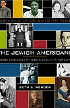 book cover, The Jewish Americans: Three Centuries of Jewish Voices in America